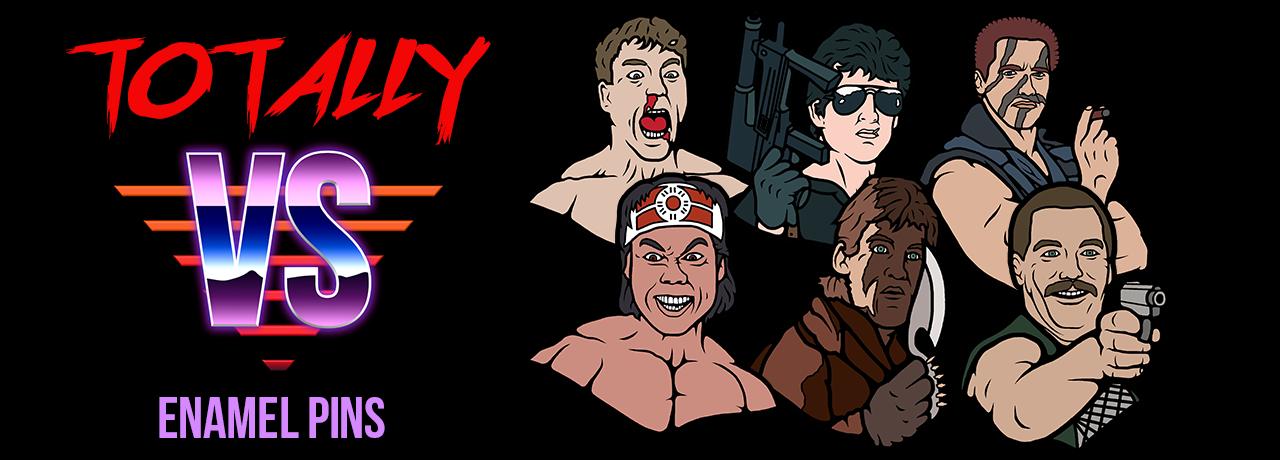 Totally Vs, enamel pins, JCVD, Arnold Schwarzenegger, stallone, action movie, pin